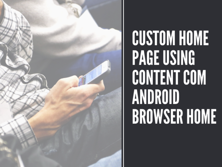 How to create a Custom Home page using Content://com.android.browser.home/ ?