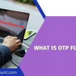 What is OTP Full Form in Hindi?